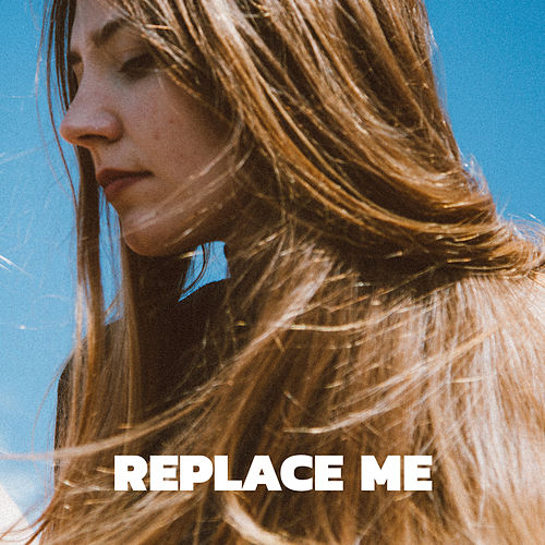 Replace Me by Pale Honey