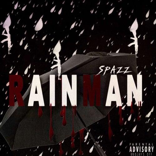 Spazz Rain Man by Nfn