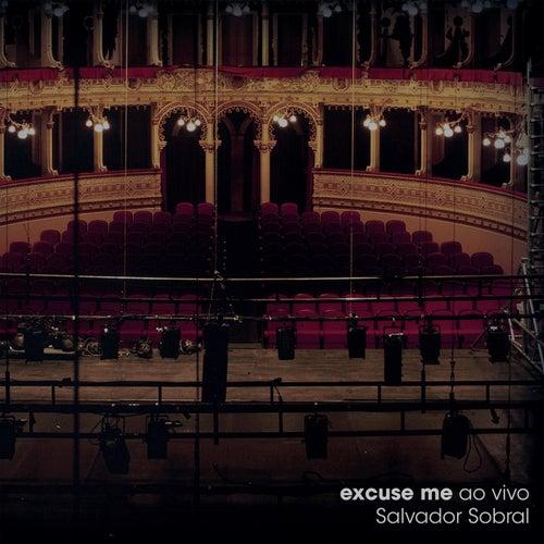 Excuse Me (Ao Vivo) de Salvador Sobral