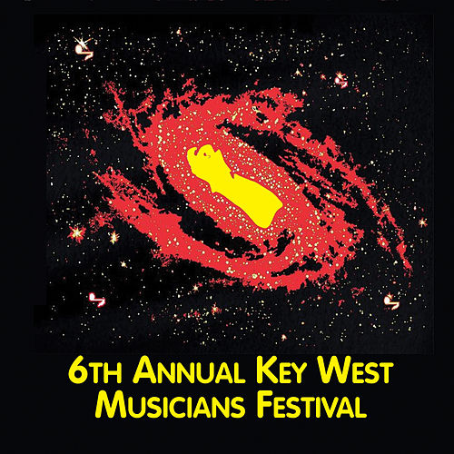 6th Annual Key West Musicians Festival (Live) by Various Artists