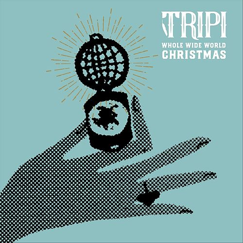 Whole Wide World Christmas by Tripi
