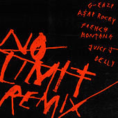 No Limit REMIX by G-Eazy