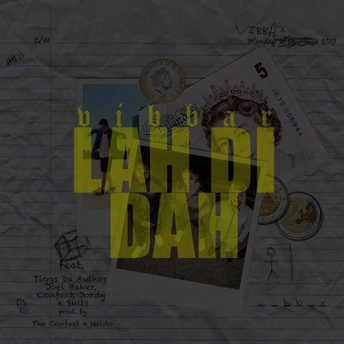 Lah Di Dah by Vibbar