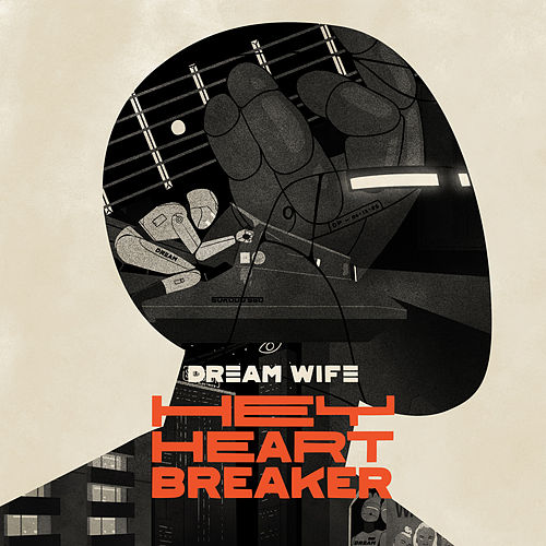 Hey Heartbreaker by Dream Wife
