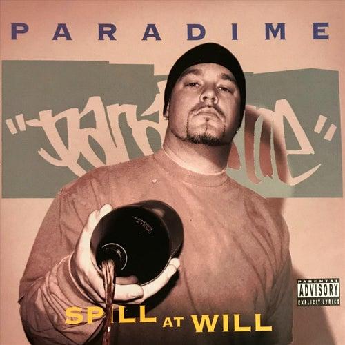 Spill at Will de Paradime