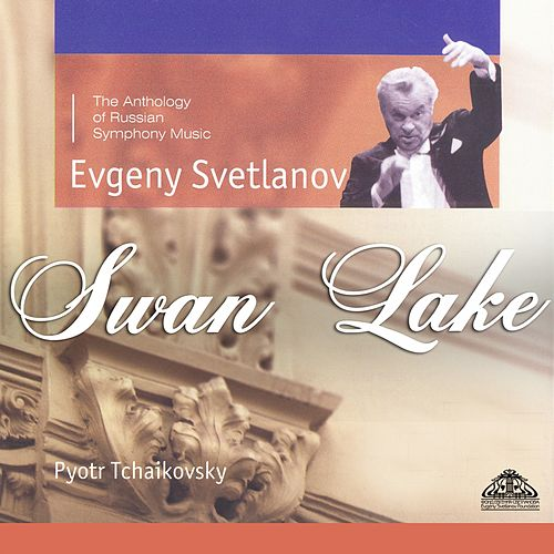 The Swan Lake de Evgeny Svetlanov The State Academic Symphony Orchestra
