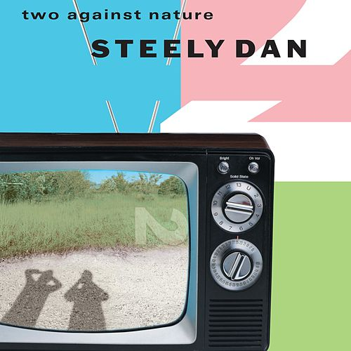 Two Against Nature (Live) de Steely Dan