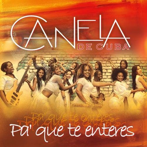 Pa' Que Te Enteres by Canela