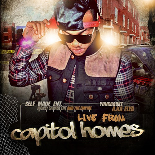 Live From Capitol Homes by Yung Booke