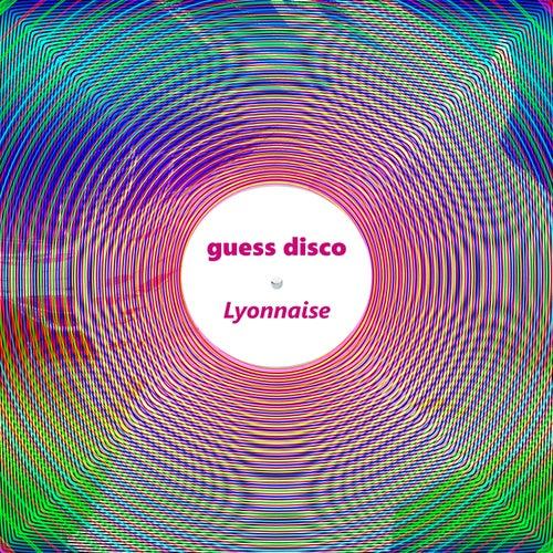 Lyonnaise by Guess Disco