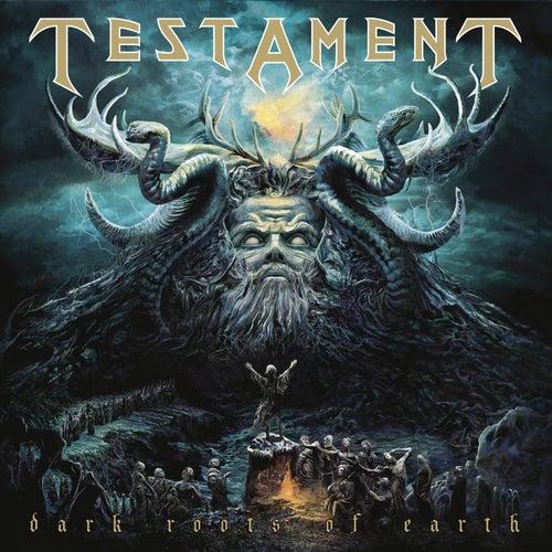 Dark Roots Of Earth (Bonus Version) by Testament