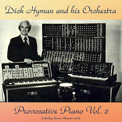 Provocative Piano Vol. 2 (Remastered 2018) de Dick Hyman