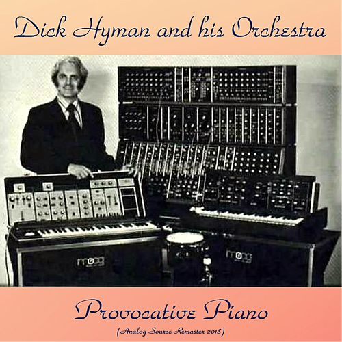 Provocative Piano (Analog Source Remaster 2018) de Dick Hyman