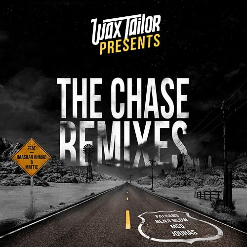 The Chase (Remixes) by Wax Tailor