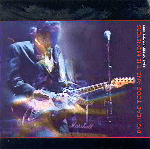 1995 - Red Rocks Amphitheater - Morrison, CO by Big Head Todd And The Monsters