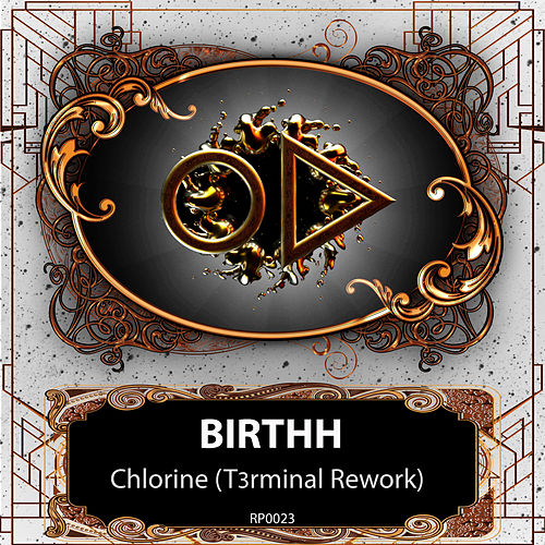 Chlorine (T3rminal Rework) di Birthh