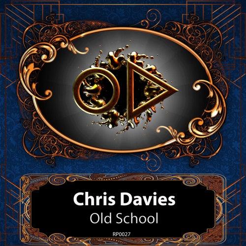 Old School von Chris Davies