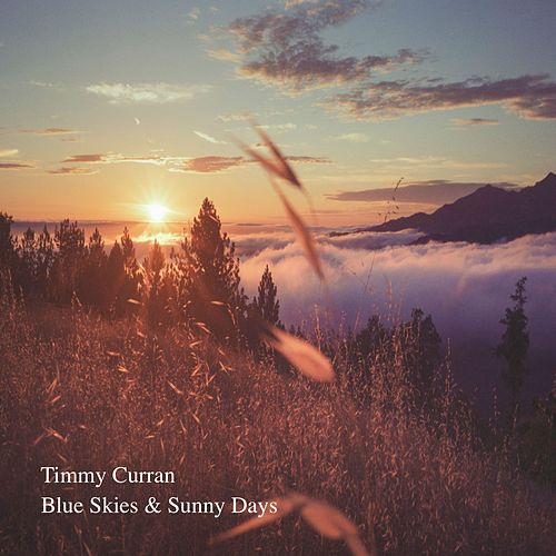 Blue Skies & Sunny Days de Timmy Curran