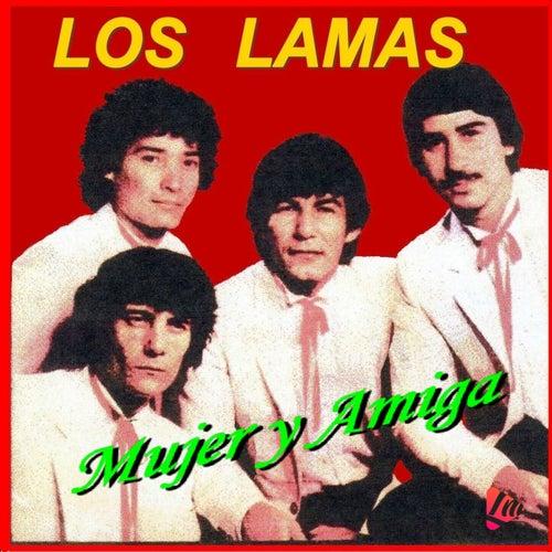 Mujer y Amiga by Los Lamas