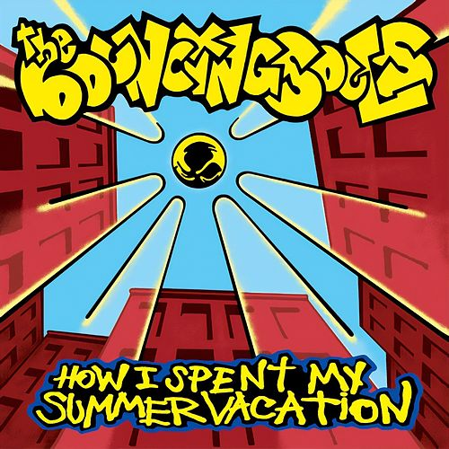 How I Spent My Summer Vacation de Bouncing Souls