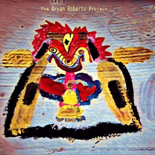 The Bryan Roberts Project de Bryan Roberts