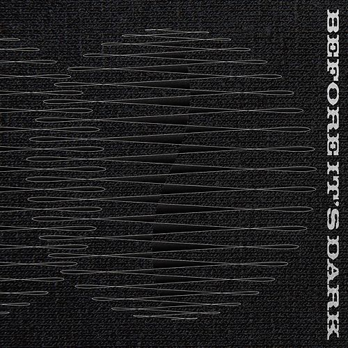 Before it's dark (Original TV series soundtrack from