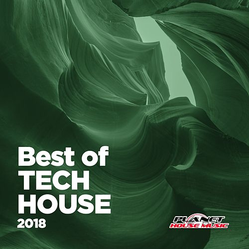 Best of Tech House 2018 - EP de Various Artists