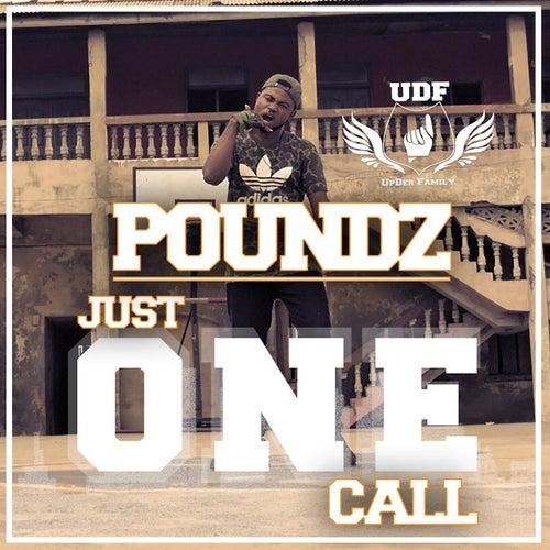 Just One Call de Poundz