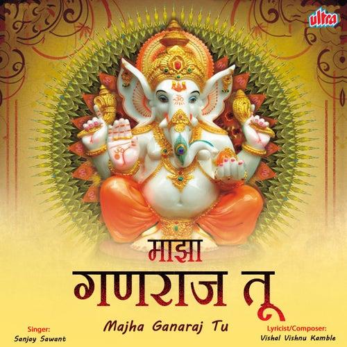 Majha Ganaraj Tu de Sanjay Sawant