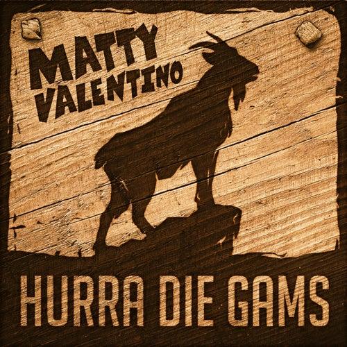 Hurra die Gams von Matty Valentino