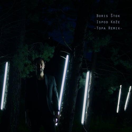 Ispod koze (Topa Remix) de Boris Stok