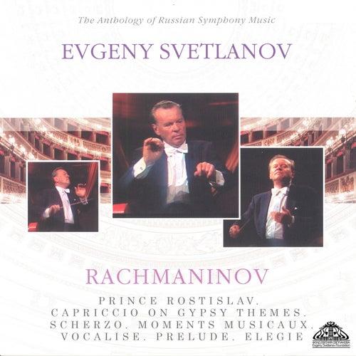 Rachmaninoff: Prince Rostislav - Capriccio on Gypsy Themes - Scherzo - Moments musicaux - Vocalise - Prelude & Elegie de Evgeny Svetlanov The State Academic Symphony Orchestra