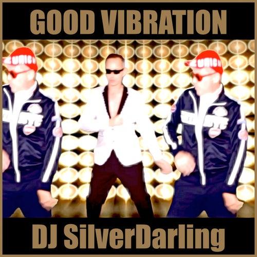 Good Vibration de DJ SilverDarling