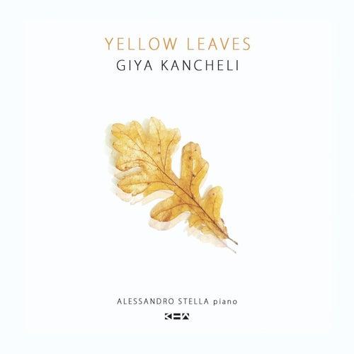 Giya Kancheli: Yellow Leaves by Alessandro Stella