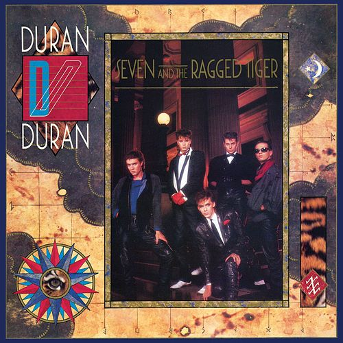 Seven and the Ragged Tiger (Deluxe Edition) de Duran Duran