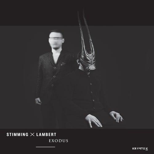 Exodus by Stimming x Lambert