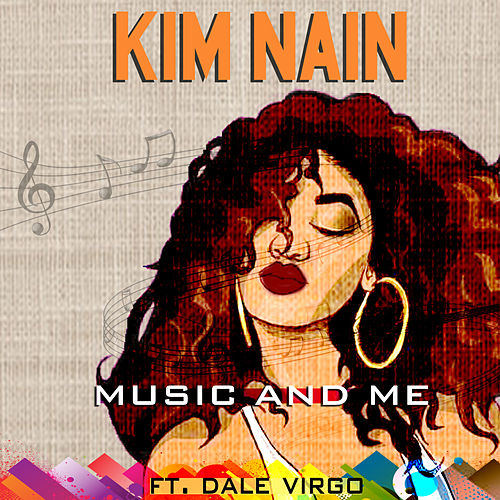 Music And Me de Kim Nain