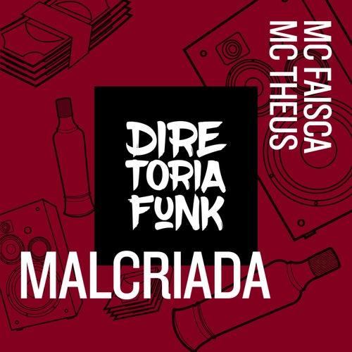 Malcriada de MC Faísca : Vivo Música by Napster