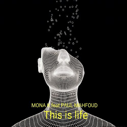 This is Life by Mona K
