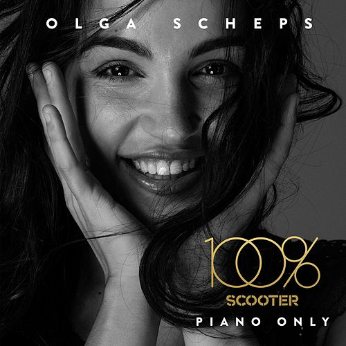 100% Scooter - Piano Only von Olga Scheps