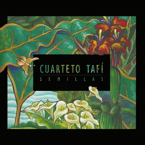 Semillas by Cuarteto Tafi