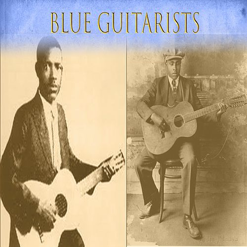 Blue Guitarists by Various Artists