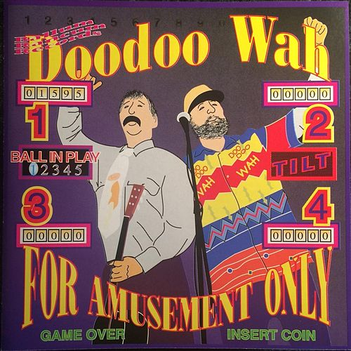 For Amusement Only von Doodoo Wah