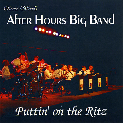 Puttin' On the Ritz de After Hours Big Band