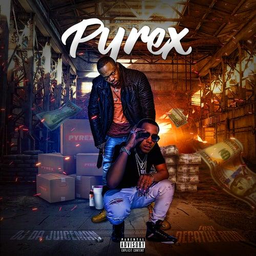 Pyrex (feat. Decatur Redd) von OJ Da Juiceman