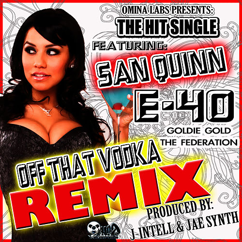Off That Vodka Remix Maxi-Single von E-40