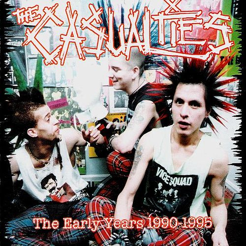 Early Years 1990-95 by The Casualties