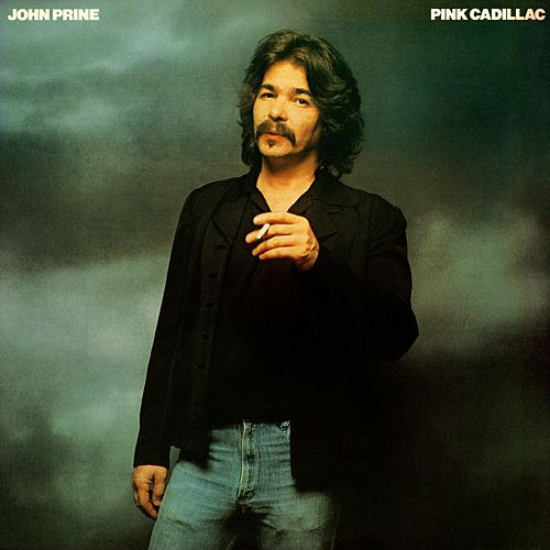 Pink Cadillac de John Prine