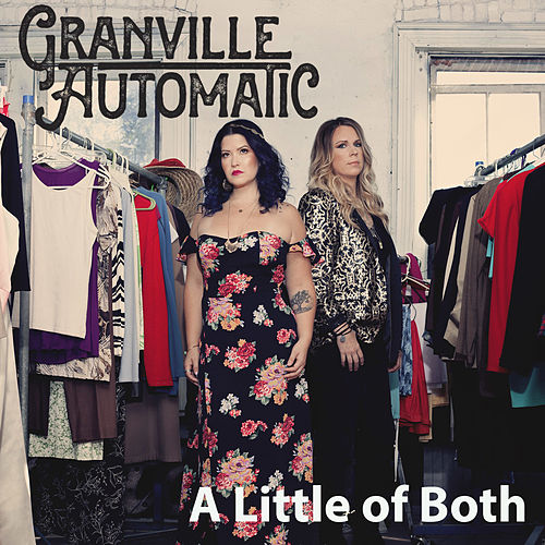 A Little of Both by Granville Automatic