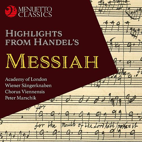 Highlights from Handel's Messiah von Peter Marschik